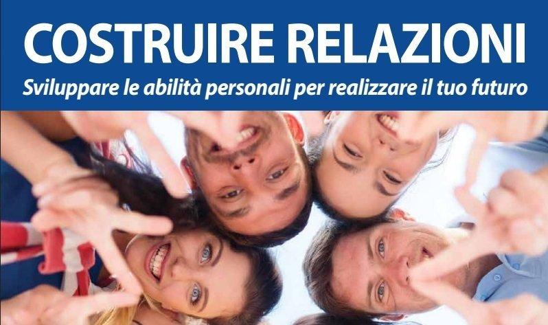 """""""Costruire Relazioni: strumenti per il futuro dei giovani"""""""